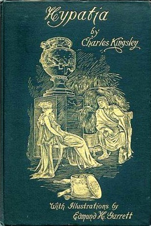 Hypatia_by_Charles_Kingsley_-_Edmund_H_Garrett_-_book_cover